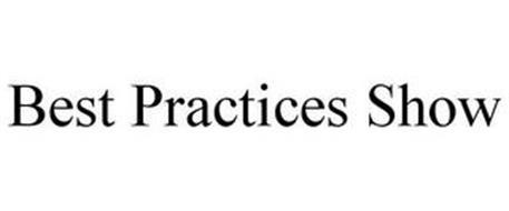 BEST PRACTICES SHOW