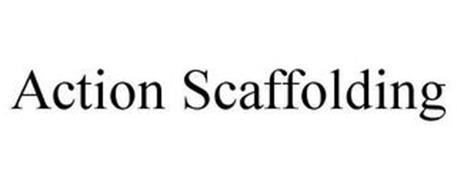 ACTION SCAFFOLDING