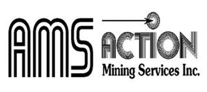 AMS ACTION MINING SERVICES INC.