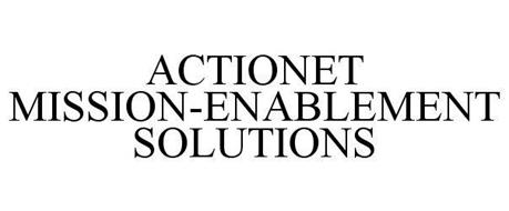 ACTIONET MISSION-ENABLEMENT SOLUTIONS