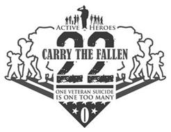 ACTIVE HEROES CARRY THE FALLEN 22 ONE VETERAN SUICIDE IS TOO MANY 0