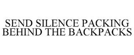 SEND SILENCE PACKING BEHIND THE BACKPACKS