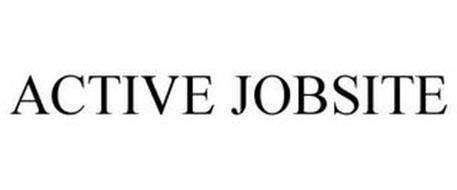 ACTIVE JOBSITE