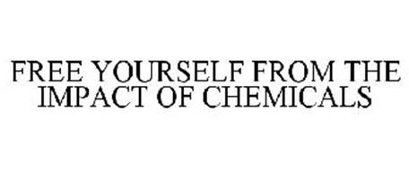 FREE YOURSELF FROM THE IMPACT OF CHEMICALS