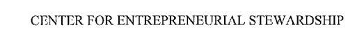 CENTER FOR ENTREPRENEURIAL STEWARDSHIP