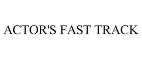 ACTOR'S FAST TRACK