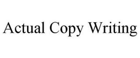 ACTUAL COPY WRITING