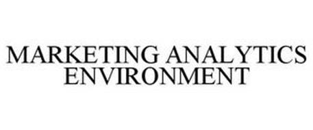 MARKETING ANALYTICS ENVIRONMENT