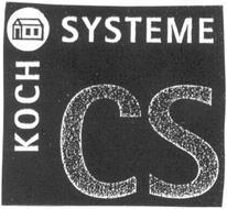 KOCH SYSTEME CS