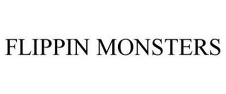 FLIPPIN MONSTERS