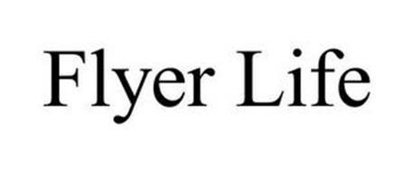 FLYER LIFE