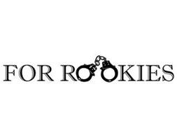 FOR ROOKIES
