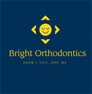 BRIGHT ORTHODONTICS ADAM J. VEIT, DDS, MS