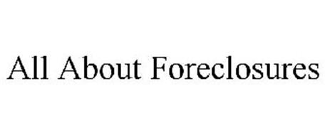 ALL ABOUT FORECLOSURES