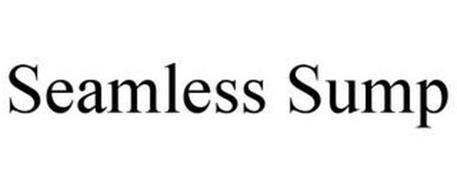 SEAMLESS SUMP