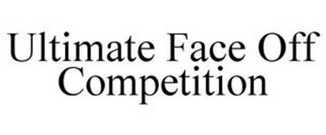 ULTIMATE FACE OFF COMPETITION