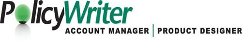 POLICYWRITER ACCOUNT MANAGER PRODUCT DESIGNER