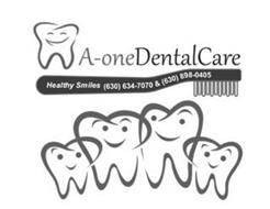 A-ONE DENTAL CARE HEALTHY SMILES (630) 634-7070 & (630) 898-0405