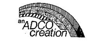 AN ADCO CREATION