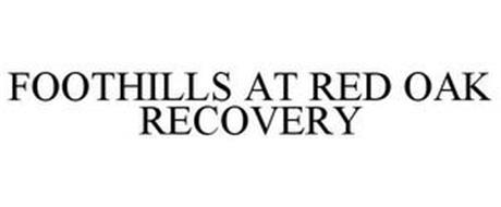 FOOTHILLS AT RED OAK RECOVERY