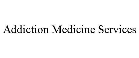 ADDICTION MEDICINE SERVICES