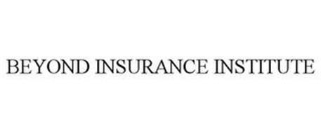 THE BEYOND INSURANCE INSTITUTE