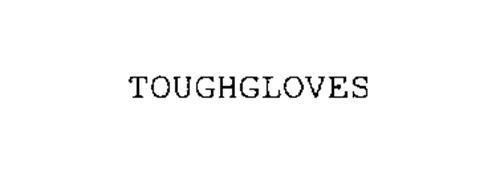 TOUGHGLOVES