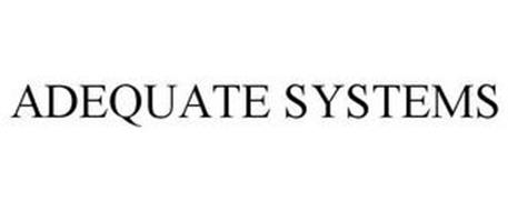 ADEQUATE SYSTEMS