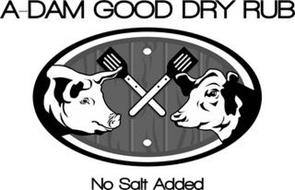 A-DAM GOOD DRY RUB NO SALT ADDED
