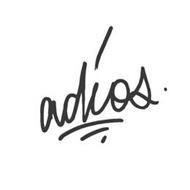 ADIOS.