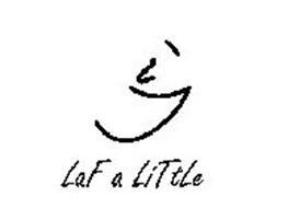 LAF A LITTLE