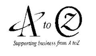 A TO Z SUPPORTING BUSINESS FROM A TO Z