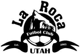 LA ROCA FUTBOL CLUB UTAH EST. 2005