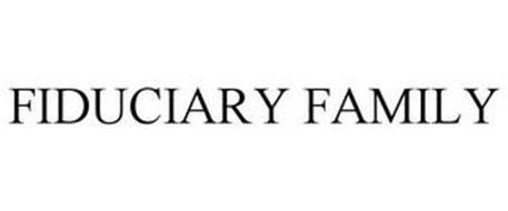 FIDUCIARY FAMILY