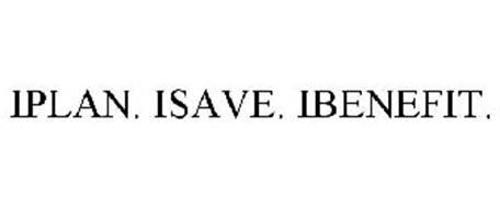 IPLAN. ISAVE. IBENEFIT.