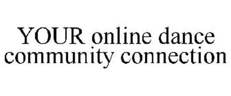 YOUR ONLINE DANCE COMMUNITY CONNECTION