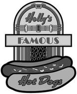 HOLLY'S FAMOUS HOT DOGS