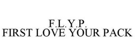 F.L.Y.P. FIRST LOVE YOUR PACK