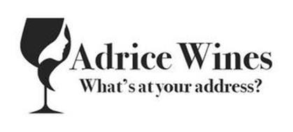 ADRICE WINES WHAT'S AT YOUR ADDRESS?
