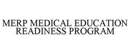 MERP MEDICAL EDUCATION READINESS PROGRAM