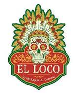 EL LOCO BY MCKAY & A. TURRENT