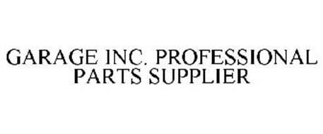GARAGE INC. PROFESSIONAL PARTS SUPPLIER