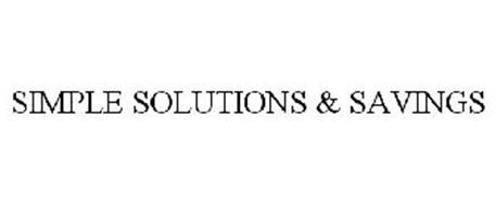SIMPLE SOLUTIONS & SAVINGS