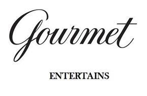 GOURMET ENTERTAINS