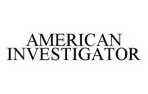 AMERICAN INVESTIGATOR