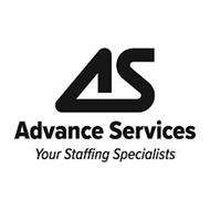 AS ADVANCE SERVICES YOUR STAFFING SPECIALISTS