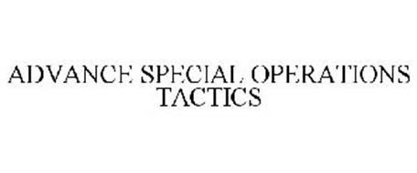 ADVANCE SPECIAL OPERATIONS TACTICS