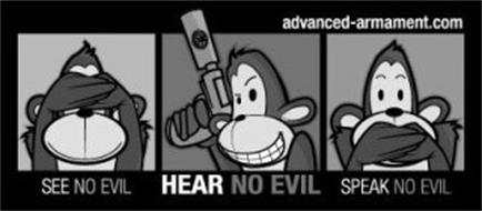 SEE NO EVIL HEAR NO EVIL SPEAK NO EVIL ADVANCED-ARMAMENT.COM