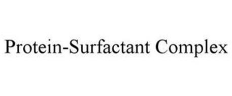 PROTEIN SURFACTANT COMPLEX
