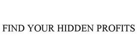 FIND YOUR HIDDEN PROFITS